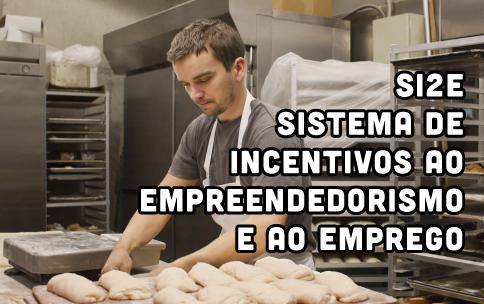 Sistema de Incentivos ao Empreendedorismo e ao Emprego - SI2E