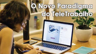 O Novo Paradigma do TeleTrabalho